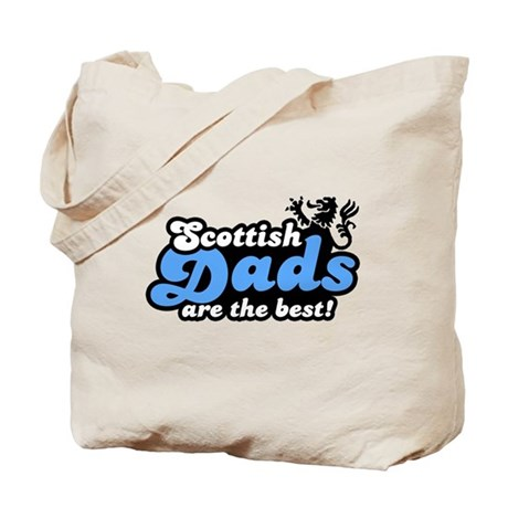 Scottish Dads Are The Best Tote Bag