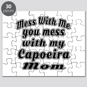 You Mess With My Capoeira Mom Puzzle