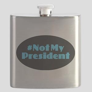 Not My President - #NotMyPresident Flask
