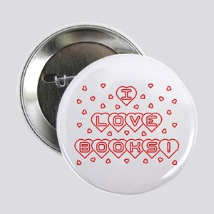 """I Love Books! w Hearts 2.25"""" Button"""