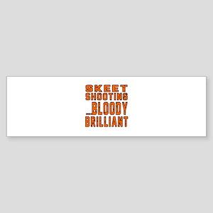 Skeet shooting Bloody Brilliant D Sticker (Bumper)