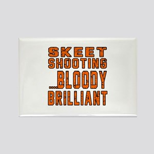 Skeet shooting Bloody Brilliant D Rectangle Magnet
