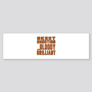 Skeet shooting Bloody Brilliant D Sticker (Bumper)