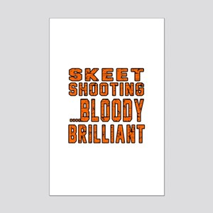 Skeet shooting Bloody Brilliant Mini Poster Print