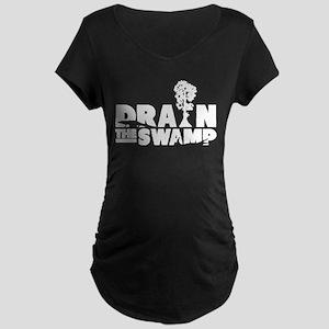 Drain the Swamp Maternity T-Shirt