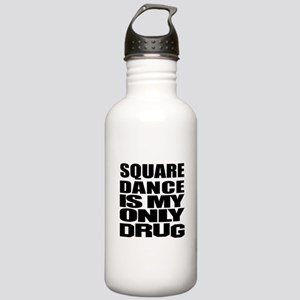 Square Dance Is My Onl Stainless Water Bottle 1.0L