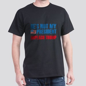 Not My President Dark T-Shirt