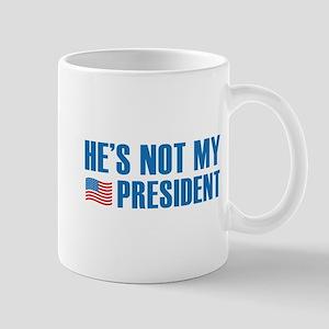He's Not My President Mug