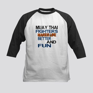 Muay Thai Fighters Makes Life Kids Baseball Jersey