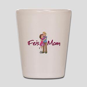 Feis Mom Irish Dance Shot Glass