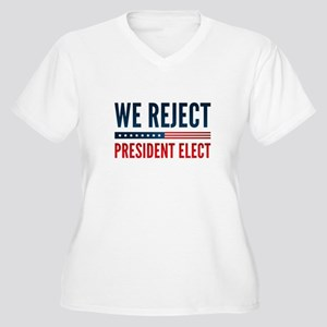 We Reject President Elect Women's Plus Size V-Neck