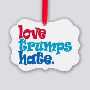 Love Trumps Hate Ornament