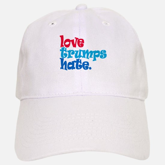 Love Trumps Hate Baseball Baseball Baseball Cap