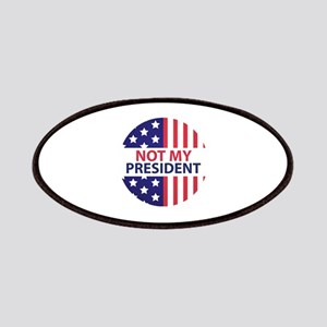 Not My President Patches