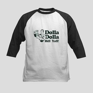 Dolla Dolla Bill Yall! Baseball Jersey