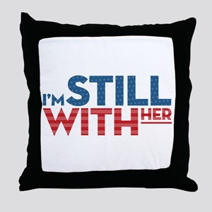 I'm Still With Her Throw Pillow