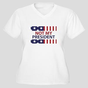 Not My President Women's Plus Size V-Neck T-Shirt