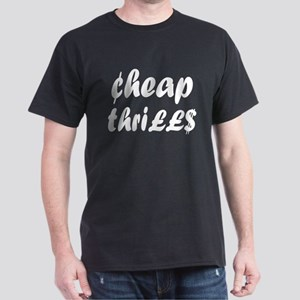 Cheap Thrills Dark T-Shirt