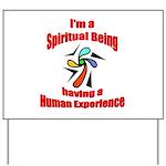 spiritual-being Yard Sign