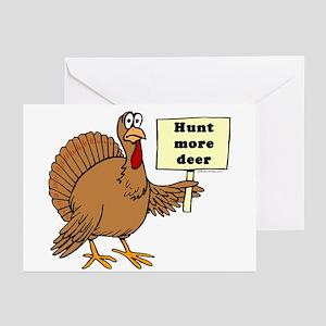 Funny turkey hunting greeting cards cafepress turkey hunt more deer greeting cards package of m4hsunfo