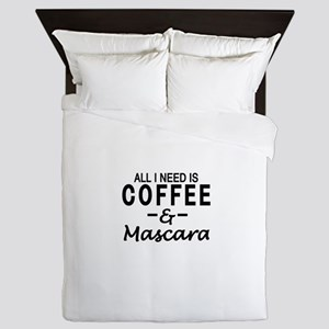 All I need is coffee & Mascara Queen Duvet