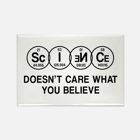 Science Doesn't Care What You Believe. Magnets