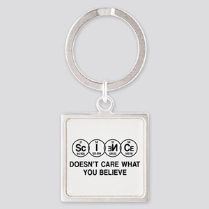 Science Doesn't Care What You Believe. Keychains