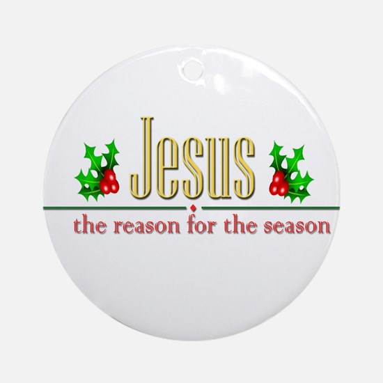 jesusseason.png Round Ornament