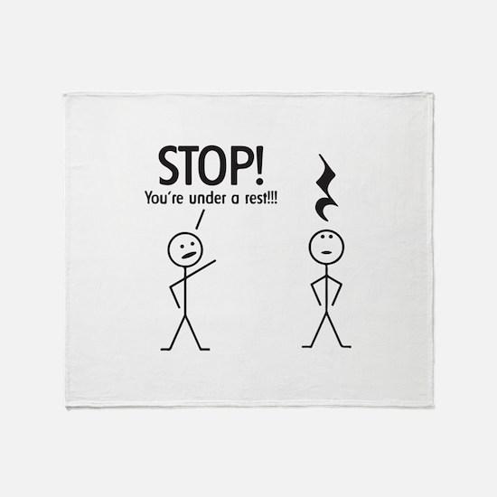 Stop! You're under a rest! Pun T-Shirt Throw Blank