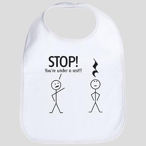 Stop! You're under a rest! Pun T-Shirt Bib