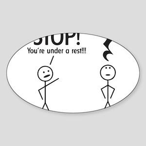 Stop! You're under a rest! Pun T-Shirt Sticker (Ov