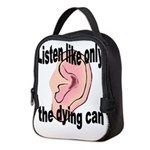 listen-like-the-dying-2 Neoprene Lunch Bag