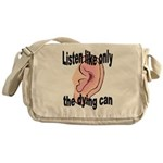 listen-like-the-dying-2 Messenger Bag