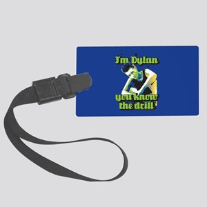 90210 Dylan You Know the Drill Large Luggage Tag