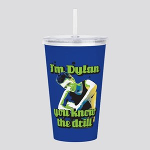 90210 Dylan You Know t Acrylic Double-wall Tumbler