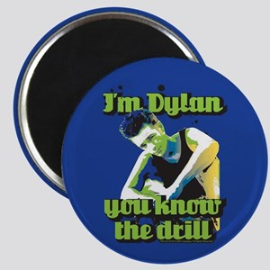 90210 Dylan You Know the Drill Magnet
