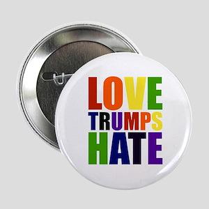 """Love Trumps Hate 2.25"""" Button"""