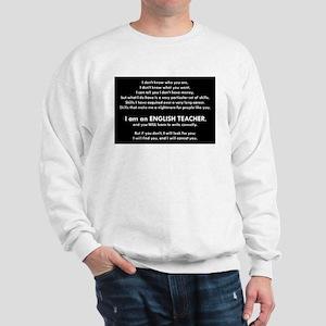 I will find you Write Correctly Sweatshirt