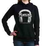 Women's Dark Hooded Sweatshirt - The Playlist