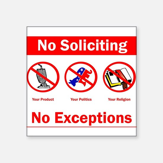 "No Soliciting Square Sticker 3"" x 3"""