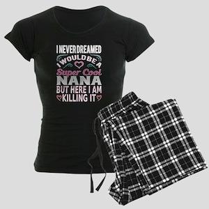 Super Cool Nana... Pajamas