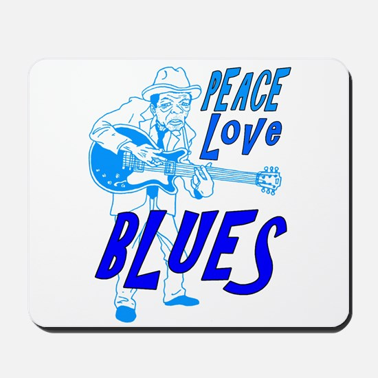 Peace Love Blues Mousepad