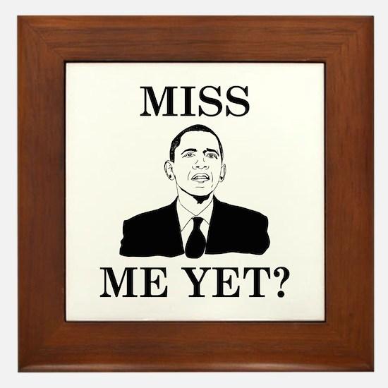 Miss Me Yet? Framed Tile