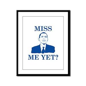 Miss Me Yet? Framed Panel Print