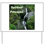 spiritual-principles Yard Sign
