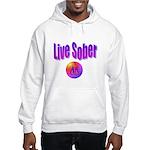live-sober-aa Sweatshirt