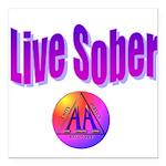 live-sober-aa Square Car Magnet 3