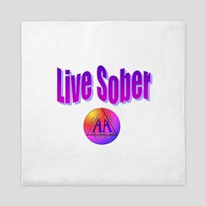 Live-Sober-Aa Queen Duvet
