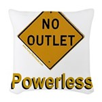 No Outlet Powerless Woven Throw Pillow