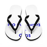 easing-god-out Flip Flops